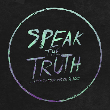 Speak The Truth... Even If Your Voice Shakes main photo