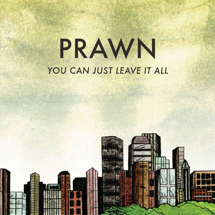 You Can Just Leave It All cover art