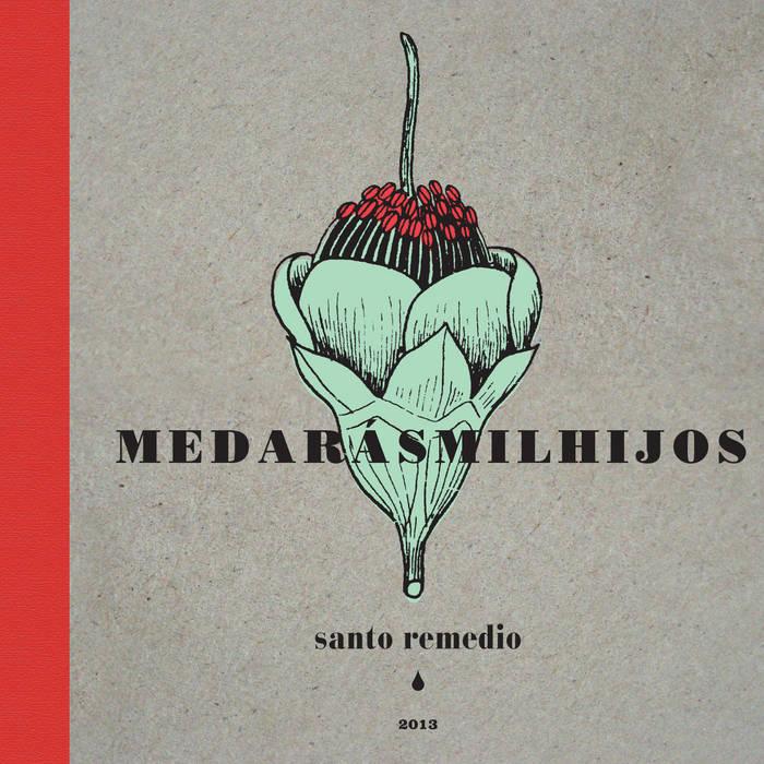 Santo Remedio cover art
