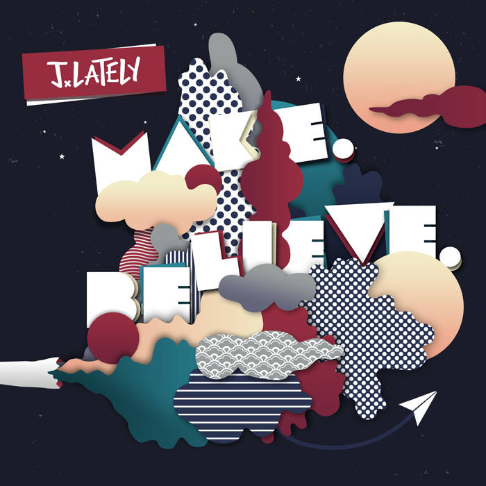 Make. Believe. cover art