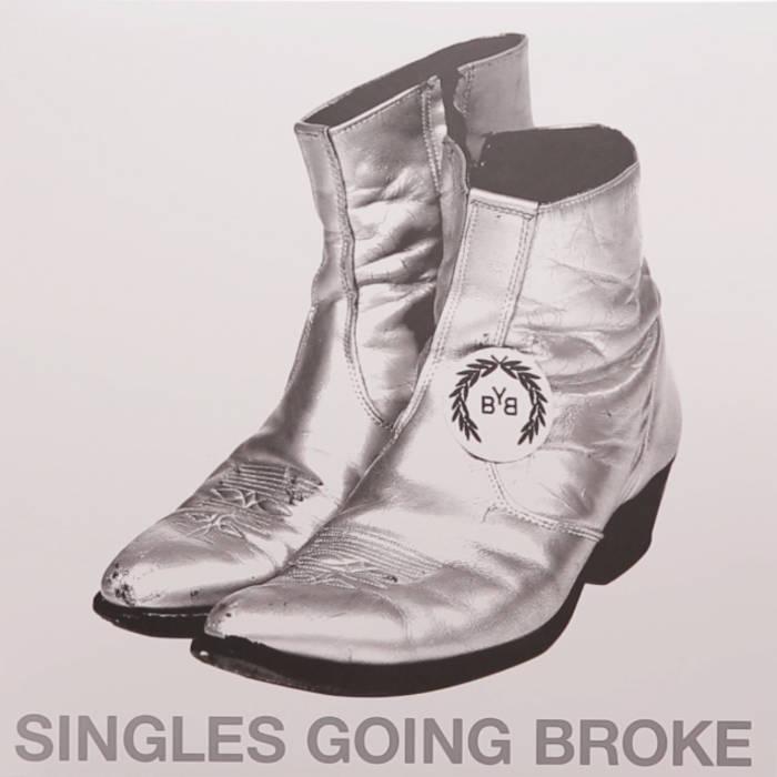 SINGLES GOING BROKE cover art