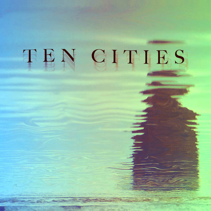 Ten Cities: Chapters V-IX cover art