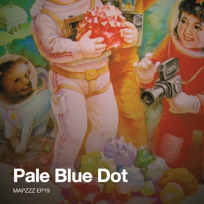 Mapzzz EP19 - Pale Blue Dot cover art
