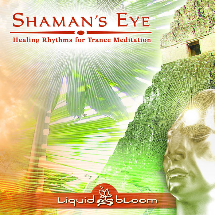 Shaman's Eye: Healing Rhythms for Trance Meditation cover art