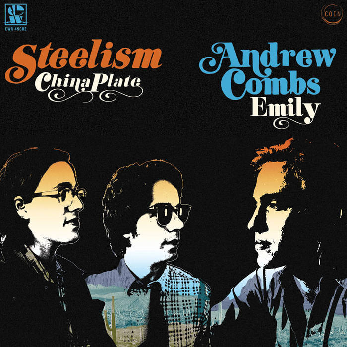"Andrew Combs ""Emily"" / Steelism ""China Plate"" cover art"