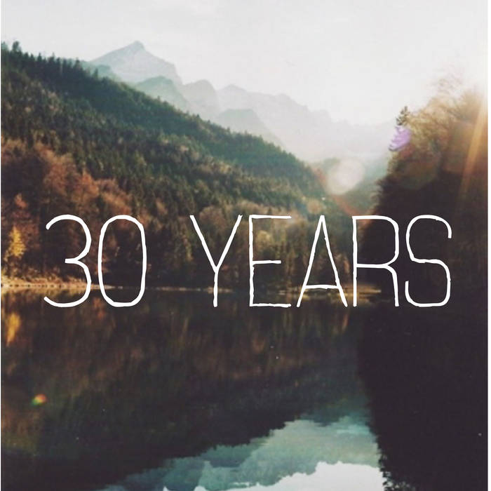 30 Years - Demo cover art