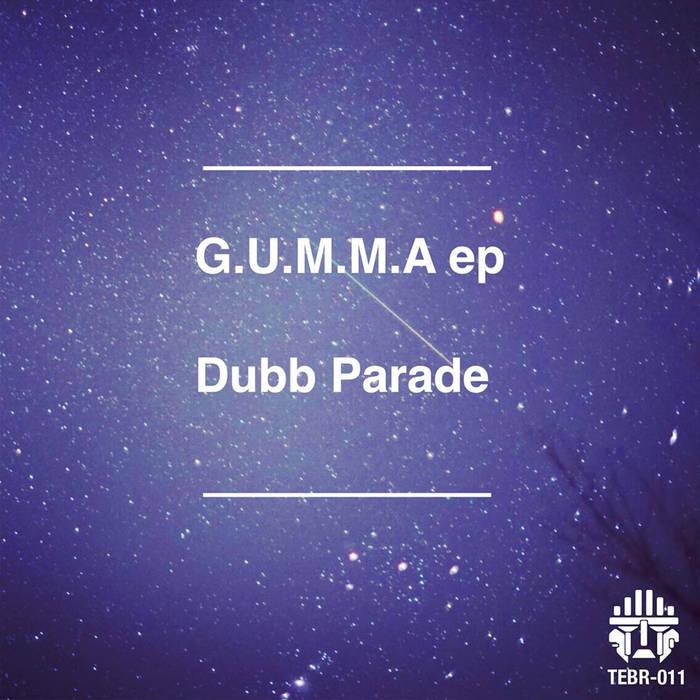 G.U.M.M.A ep (TEBR-011) cover art