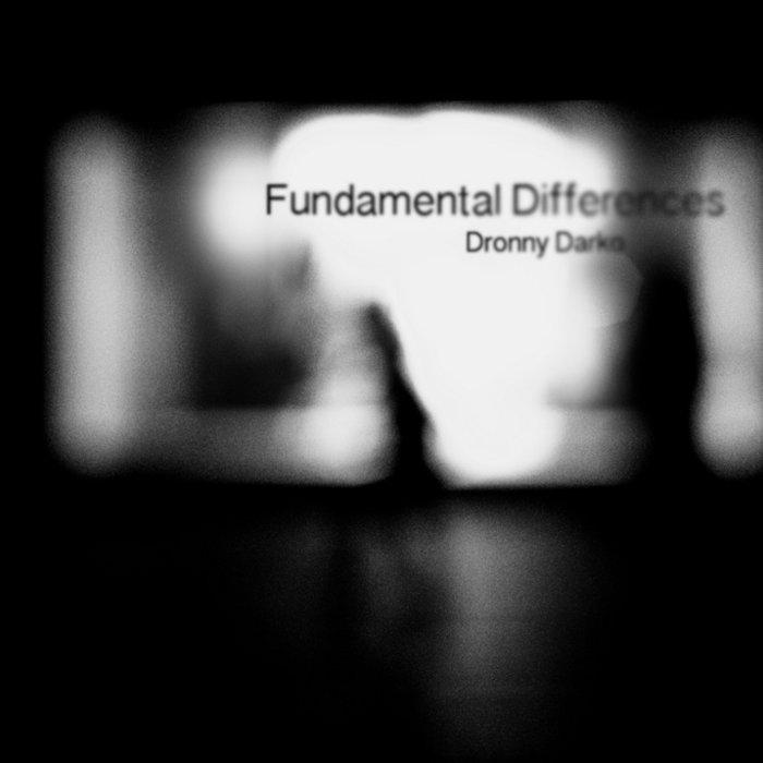 (007) Dronny Darko - Fundamental Differences cover art