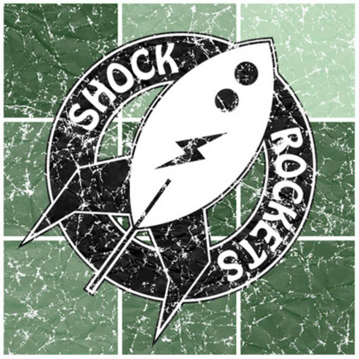 SHOCK ROCKETS cover art
