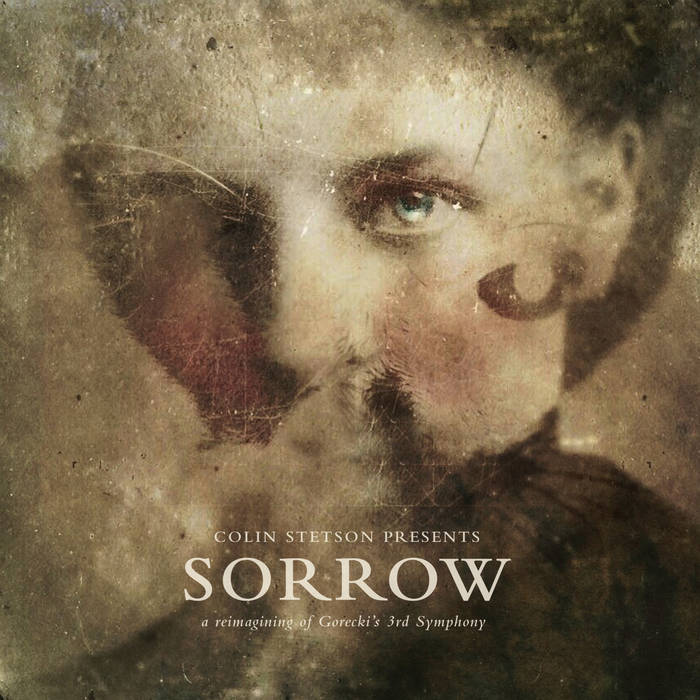 SORROW - a reimagining of Gorecki's 3rd Symphony cover art