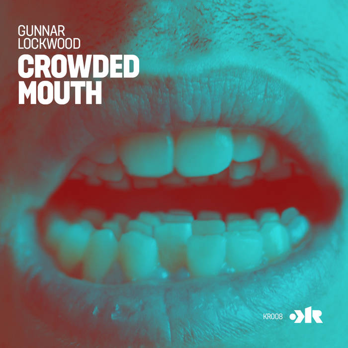 Crowded Mouth EP (KR008) cover art