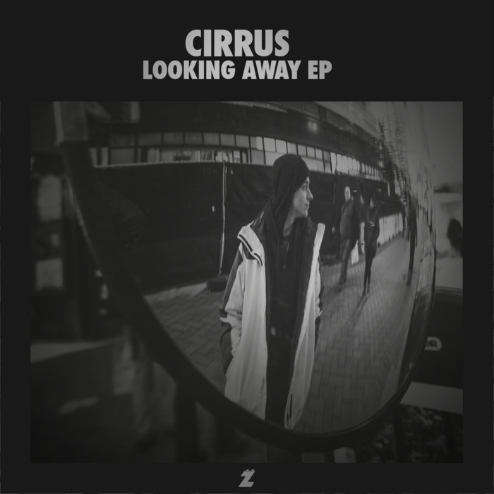 ZAK-002: Cirrus-Looking Away EP (November 2013) cover art