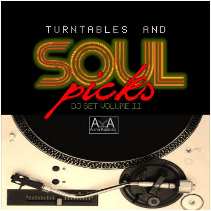 Turntables and Soul Picks: DJ Set Volume II cover art