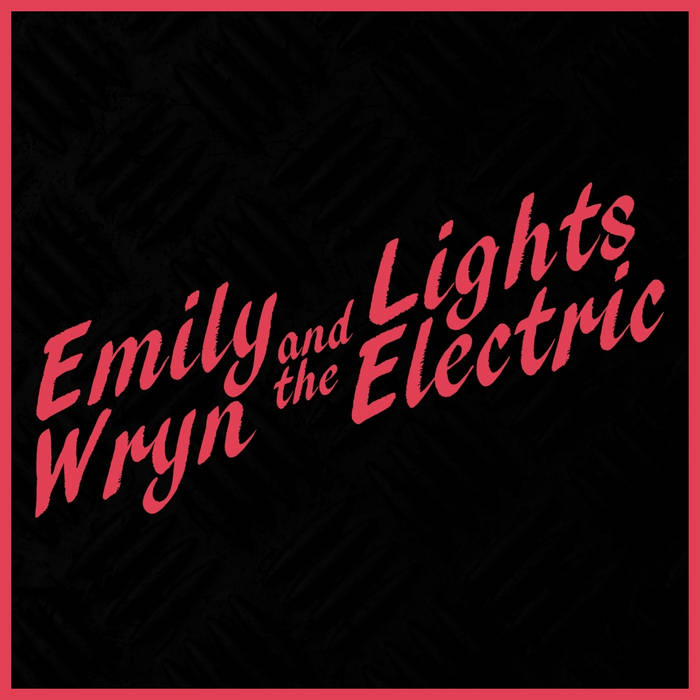 Emily Wryn & The Lights Electric cover art