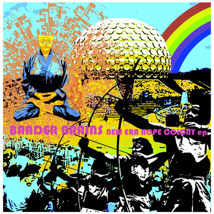 「BAADER BRAINS NEW ERA HOPE COLONY EP」の画像検索結果