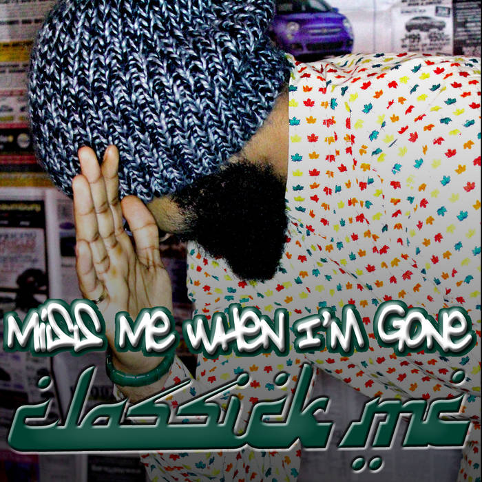 Miss Me When I'm Gone cover art