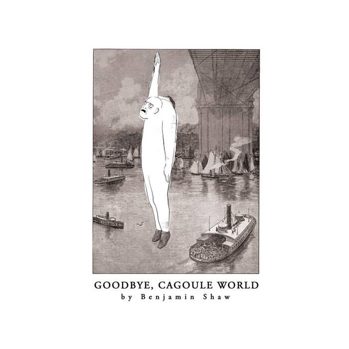 Goodbye, Cagoule World cover art