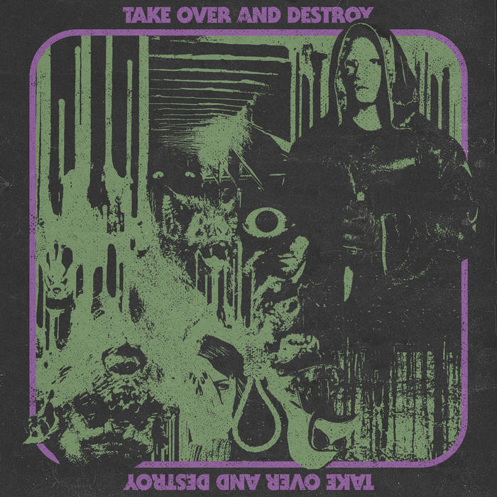Take Over And Destroy cover art