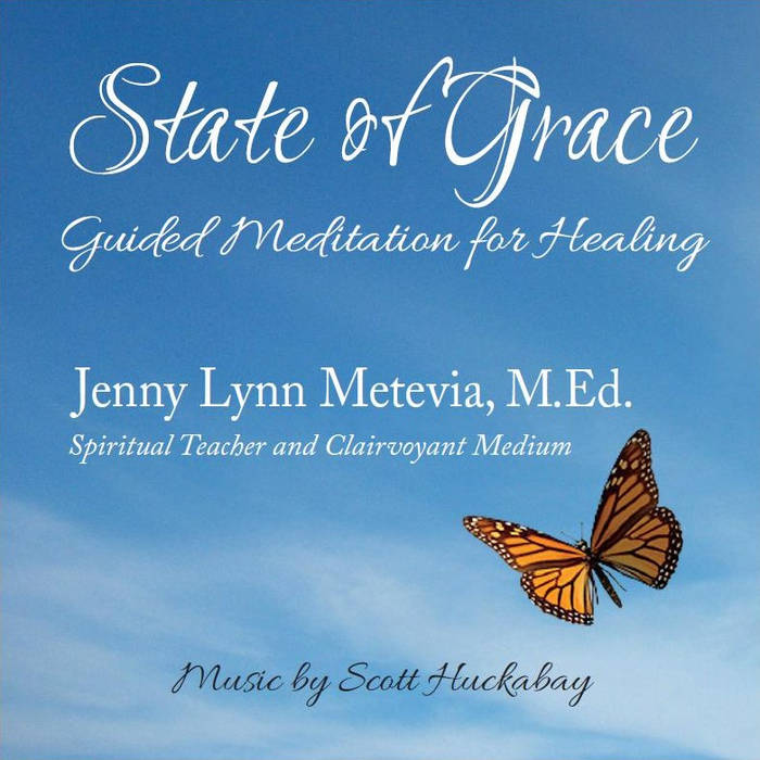 State of Grace:  Guided Meditation for Healing the Heart & the Mind cover art
