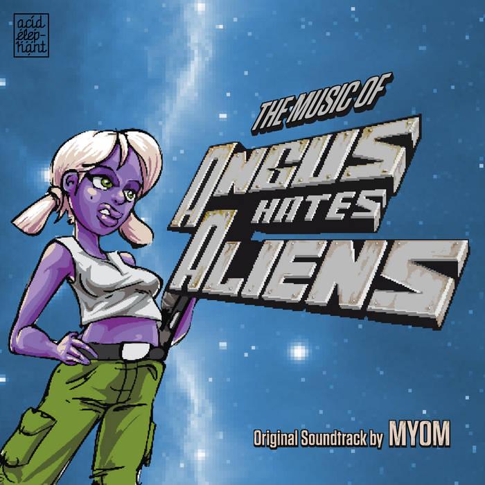 Angus Hates Aliens (Original Soundtrack) cover art