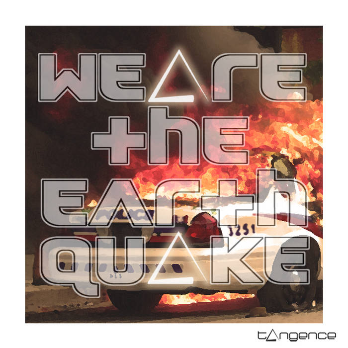 We Are the Earthquake EP cover art