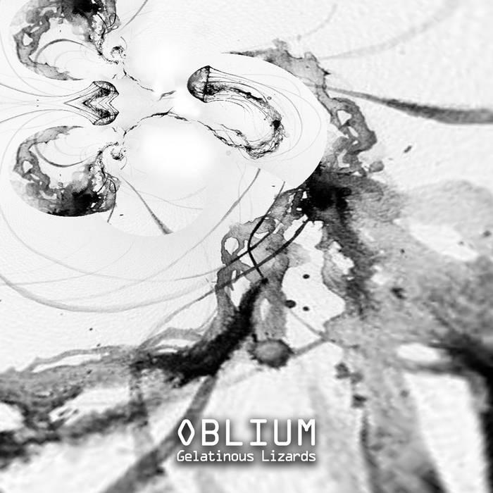Oblium - GELATINOUS LIZARDS cover art