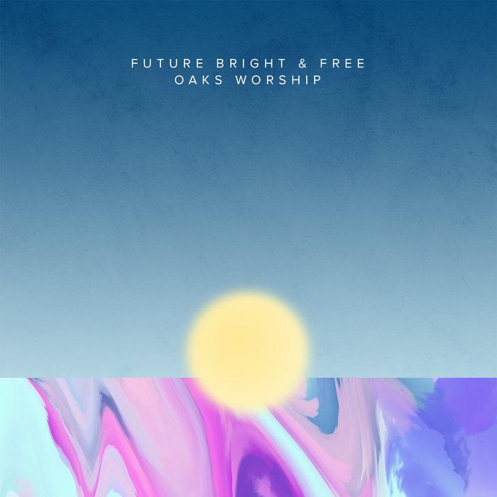Future Bright & Free cover art
