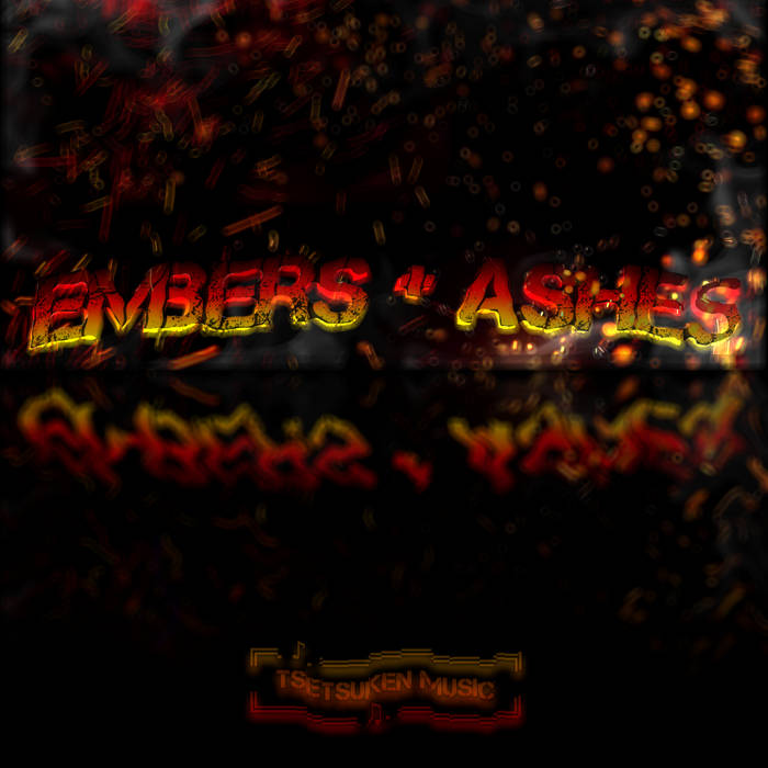 [Tsets] - Embers and Ashes cover art