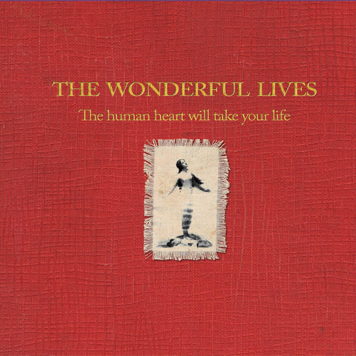 The Human Heart Will Take Your Life cover art