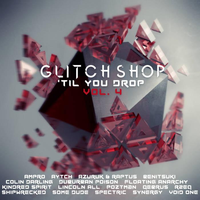 Glitch Shop 'Til You Drop Vol.4 cover art