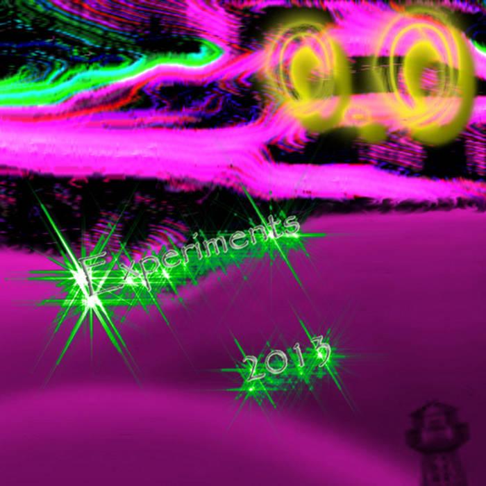 Experiments: 2013 cover art