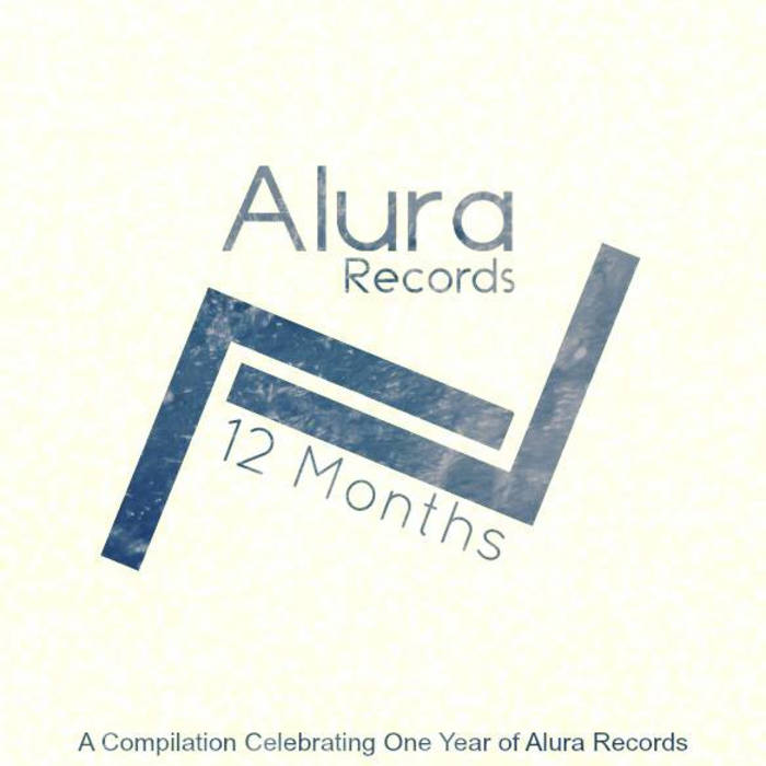 12 Months - A Compilation Celebrating One Year of Alura Records cover art