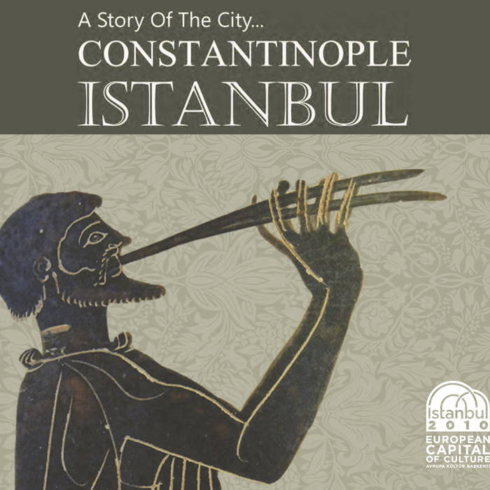 A Story of The City: Constantinople, Istanbul cover art