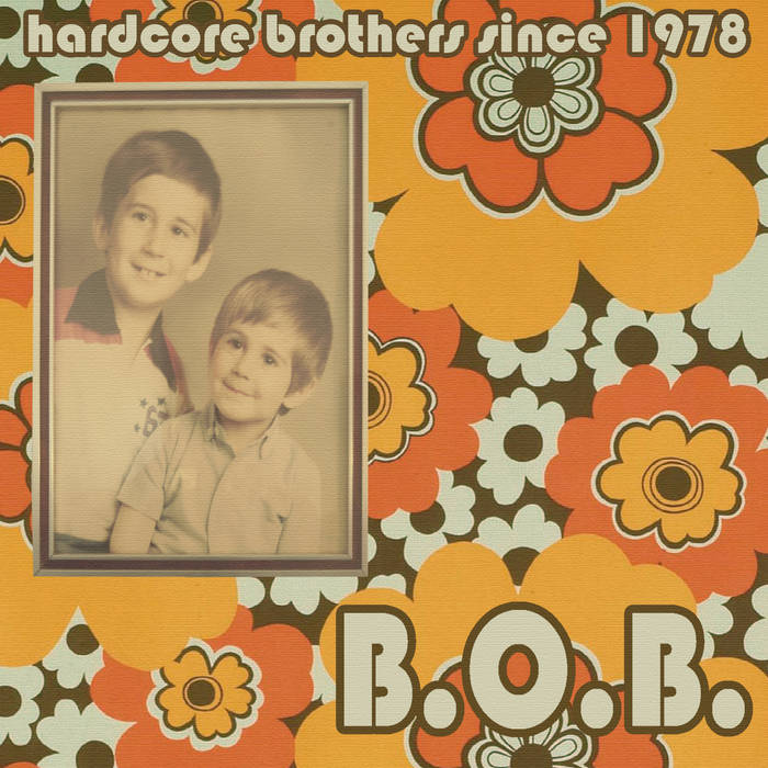 Hardcore brothers since 1978 cover art