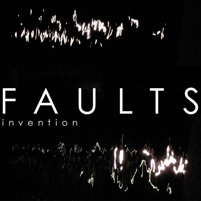 Faults - Invention EP - FREE cover art