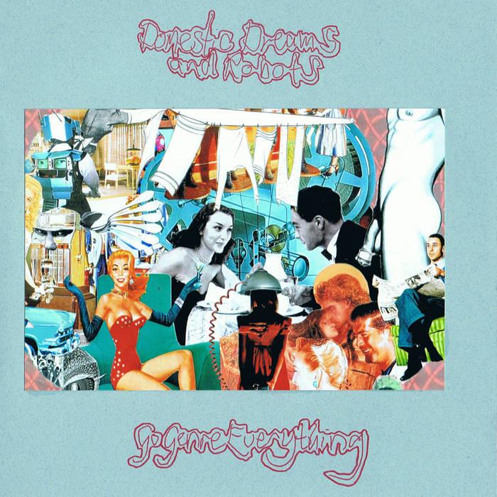 """Domestic Dreams & Robots EP 7"""" cover art"""