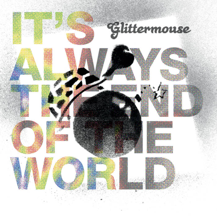 It's Always the End of the World cover art