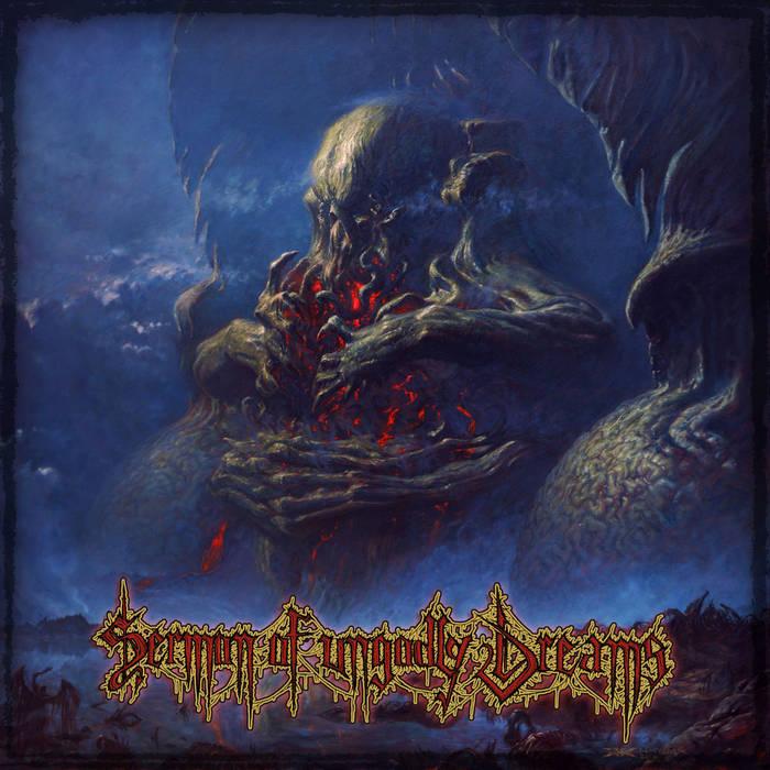 Sermon Of Ungodly Dreams cover art