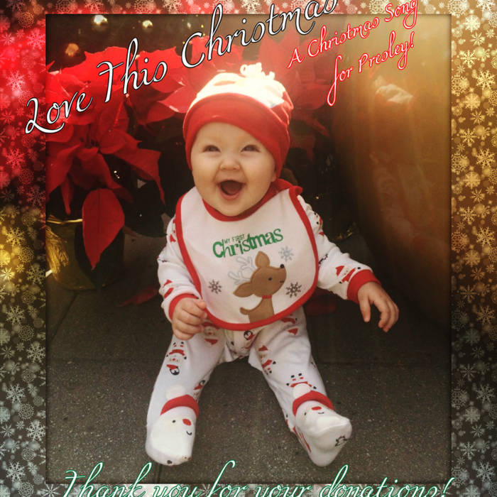 Love This Christmas (Song for Presley-Medical Fundraiser) cover art