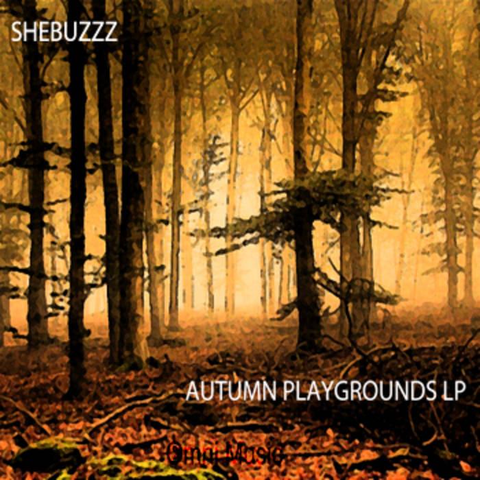 Shebuzzz - Autumn Playgrounds cover art