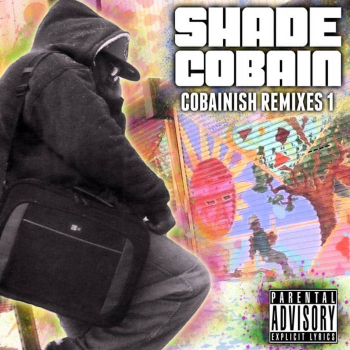 Cobainish Remixes Vol. 1 cover art