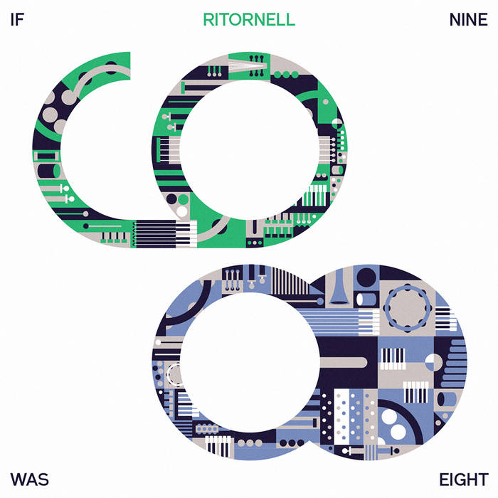 Ritornell - If Nine Was Eight cover art