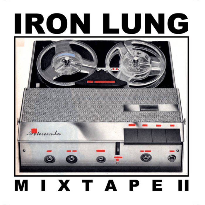 Iron Lung Mixtape II (LUNGS-039) cover art