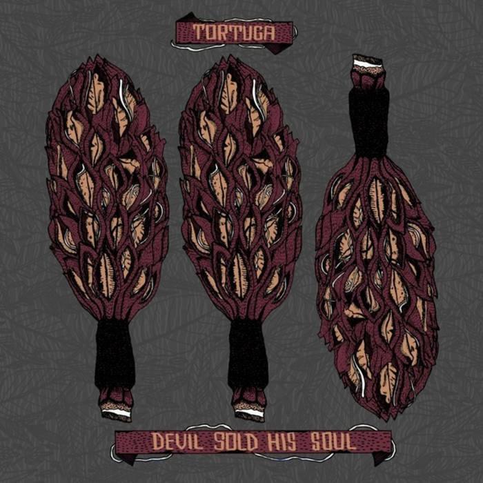 Devil Sold His Soul/Tortuga Split cover art