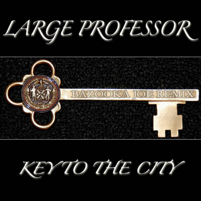 Key To The City (Bazooka Joe Remix) cover art