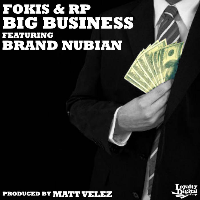 Big Business Ft. Brand Nubian - (Single) cover art