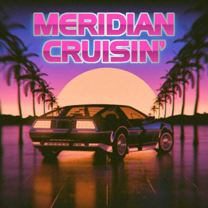 Meridian Cruisin' cover art