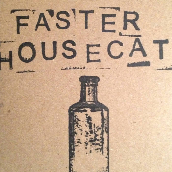 Faster Housecat cover art