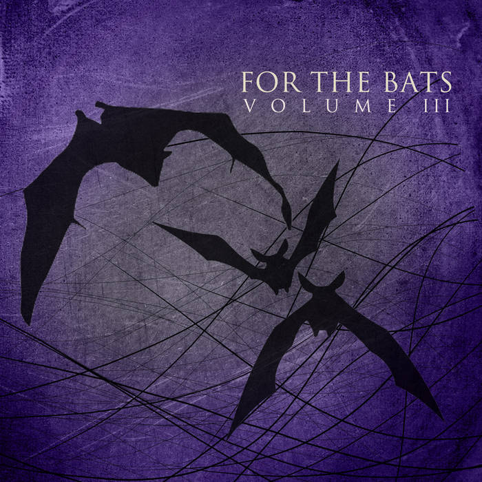 For The Bats Volume III cover art