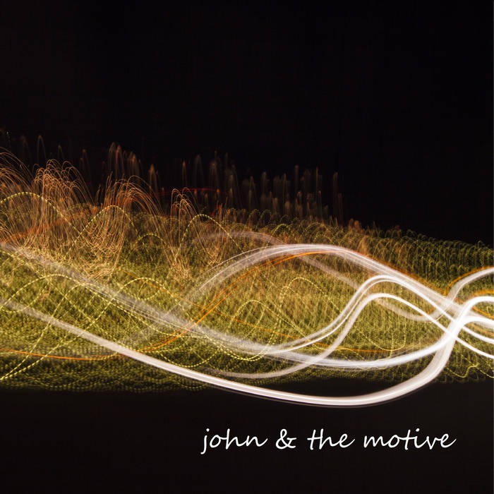 john & the motive cover art